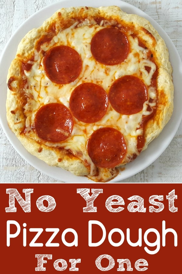 No Yeast Pizza Dough for One Recipe