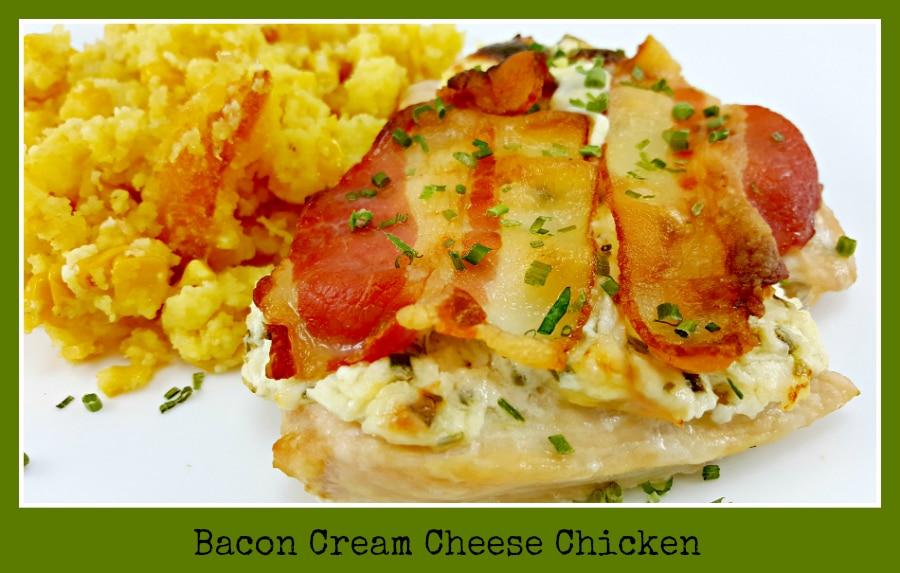 Bacon Cream Cheese Chicken - easy dinner
