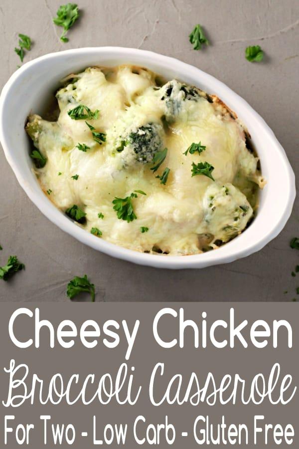 Cheesy Chicken Broccoli Casserole for Two