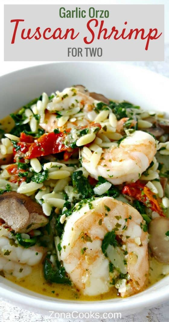 Garlic Orzo Tuscan Shrimp for Two #shrimp #tuscan #orzo #garlic #seafood #DinnerForTwo #LunchForTwo #RecipesForTwo