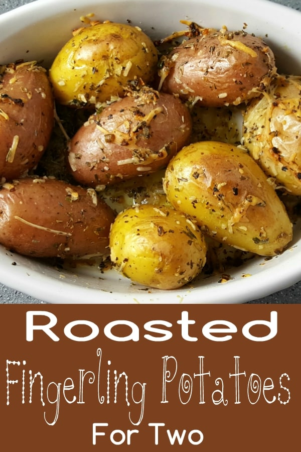 Roasted Fingerling Potatoes Recipe for Two