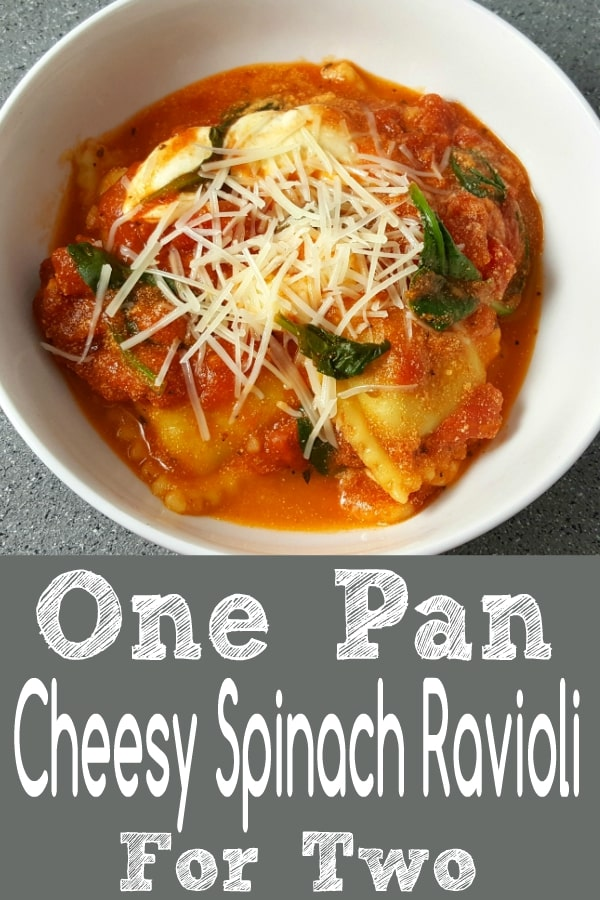 One Pan Cheesy Spinach Ravioli Recipe for Two