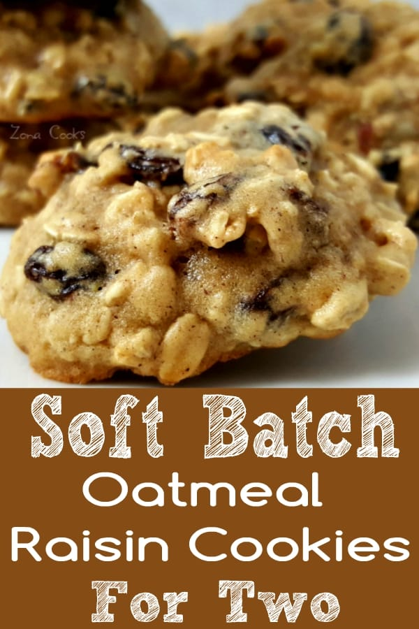Soft Batch Oatmeal Raisin Cookies Recipe for Two