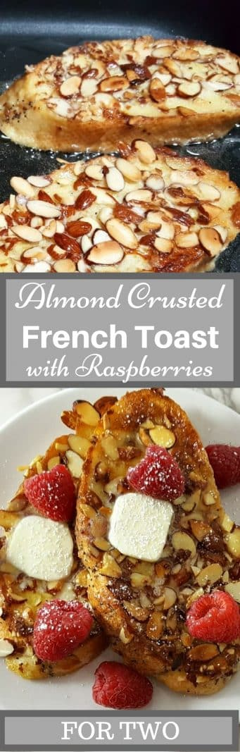 Almond Crusted French Toast with Raspberries for Two #almond #raspberry #FrenchToast #BreakfastForTwo #RecipeForTwo #LunchForTwo #DinnerForTwo #breakfast