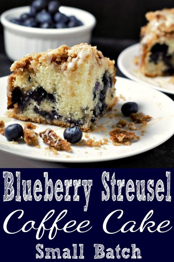 Blueberry Streusel Coffee Cake Small Batch Recipe