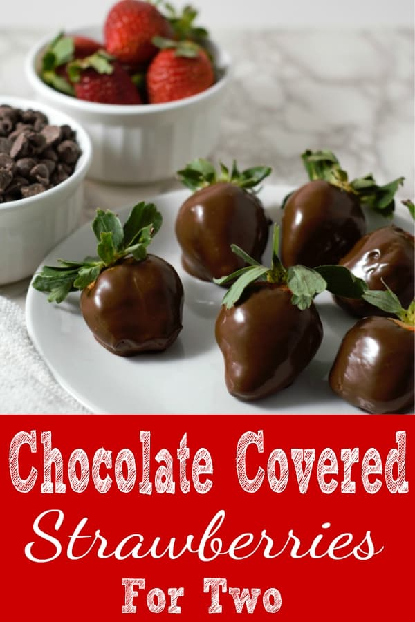 Chocolate Covered Strawberries Small Batch Recipe 6
