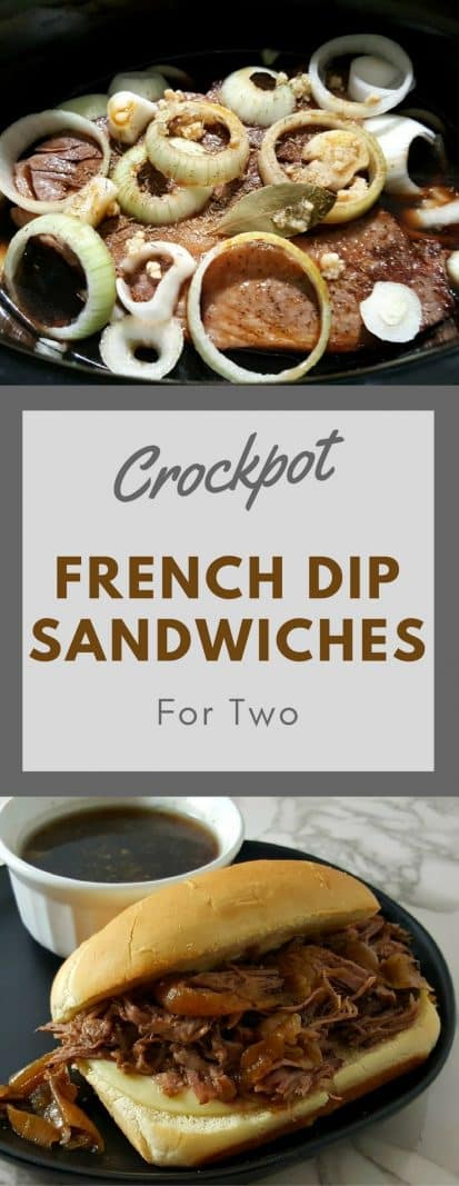 Crockpot French Dip Sandwiches for Two #FrenchDip #FrenchDipSandwiches #DinnerForTwo #beef #AuJus #LunchForTwo #DateNight