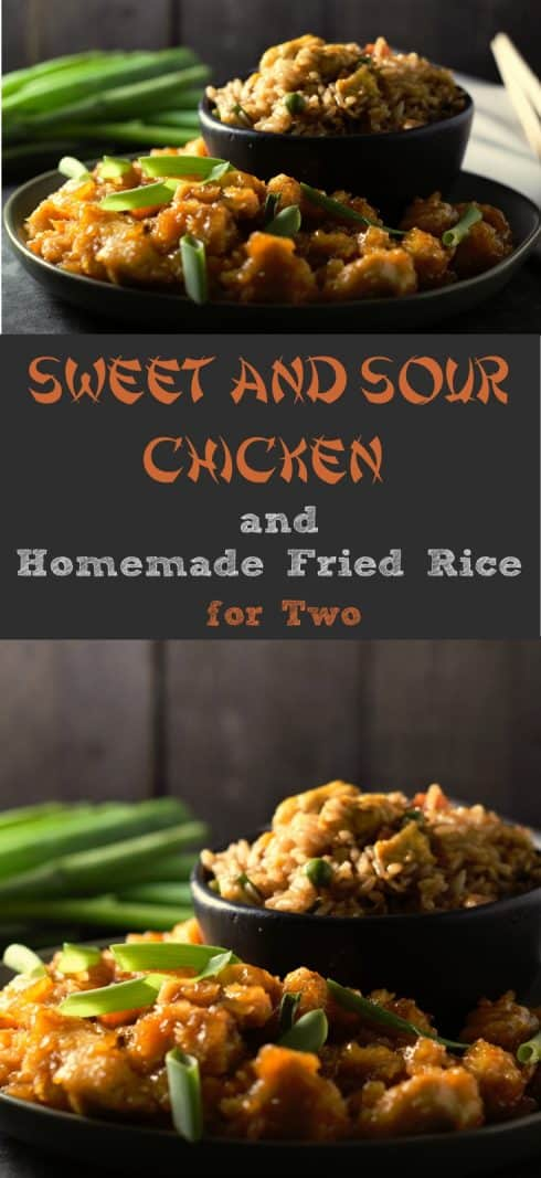 a graphic, top has a plate of sweet and sour chicken, fried rice in a bowl, green onion and chop sticks on the side, middle has text box saying sweet and sour chicken and homemade fried rice for two, bottom has close up of sweet and sour chicken and fried rice
