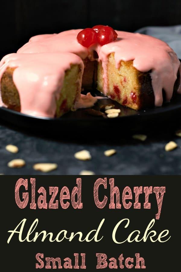 Glazed Cherry Almond Cake Small Batch Recipe