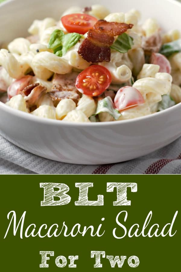 BLT Macaroni Salad for Two