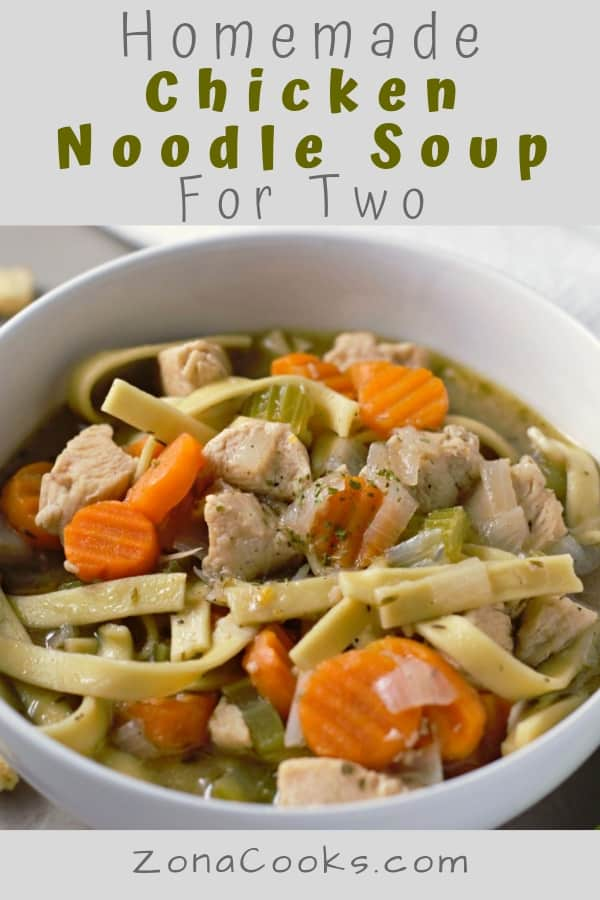 Easy Homemade Chicken Noodle Soup Recipe for Two