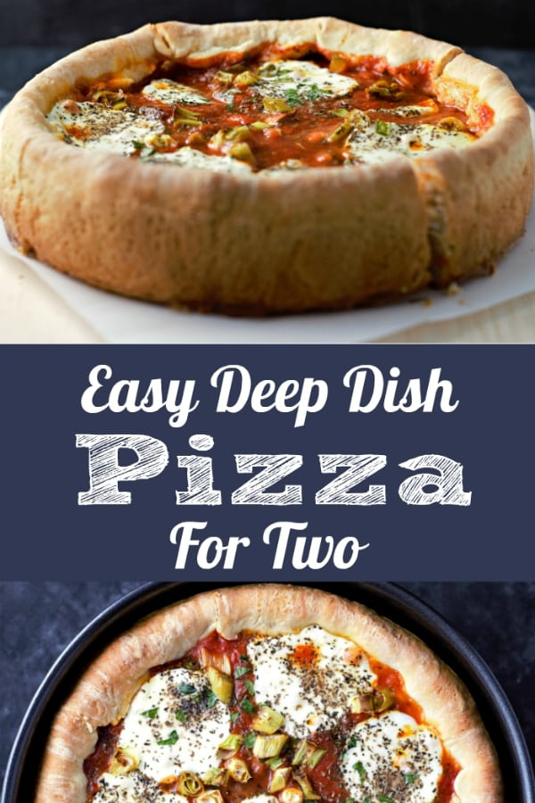 Easy Deep Dish Pizza Recipe for Two