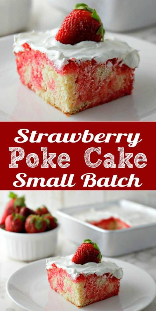 Homemade Strawberry Poke Cake Small Batch