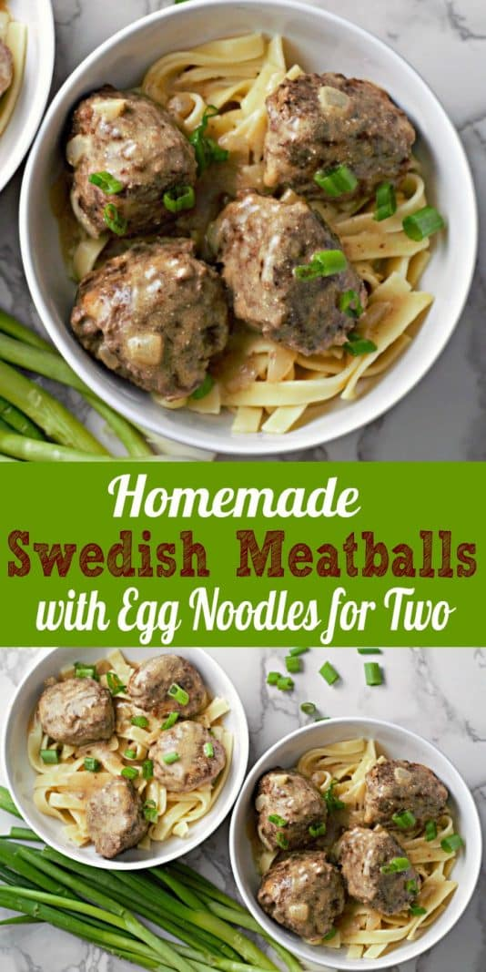 Homemade Swedish Meatballs with Egg noodles Recipe for Two