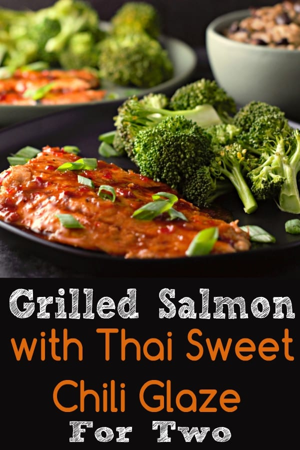 Grilled Salmon with Thai Sweet Chili Glaze Recipe for Two