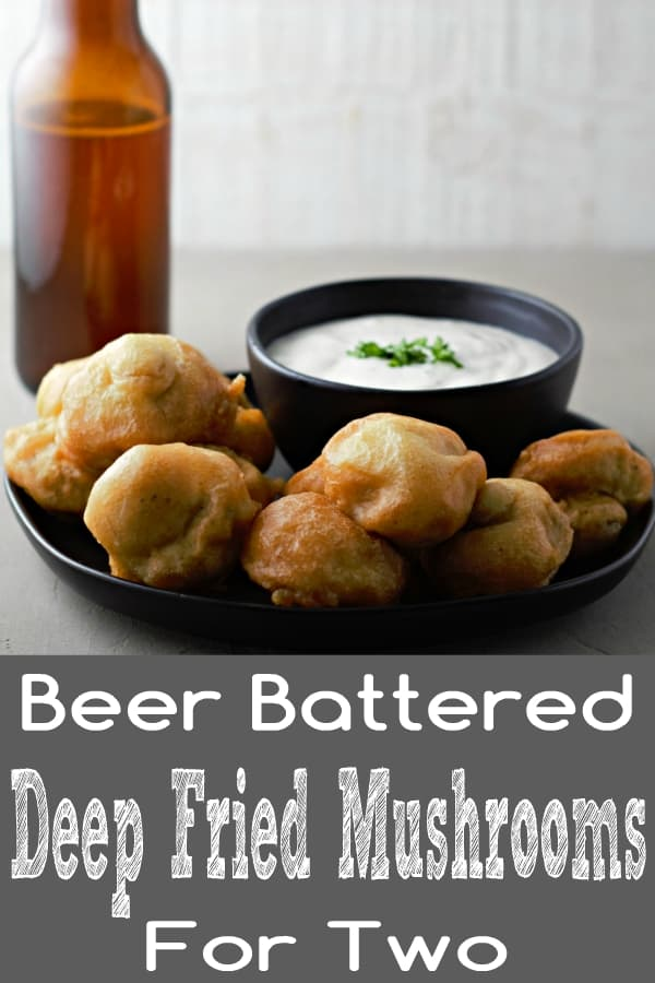 Beer Battered Deep Fried Mushrooms Recipe for Two
