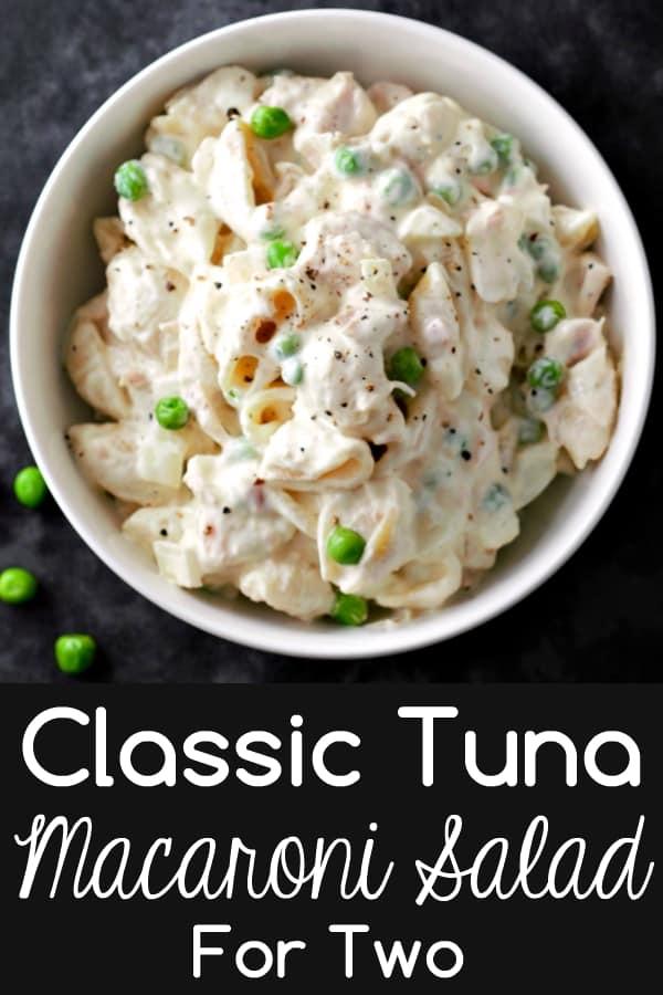 Classic Tuna Macaroni Salad Recipe for Two