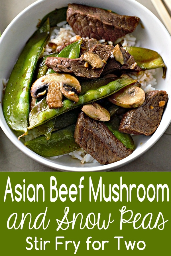 Asian Beef Mushrooms and Snow Peas Stir Fry Recipe for Two