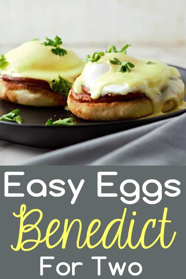 Easy Eggs Benedict Recipe for Two