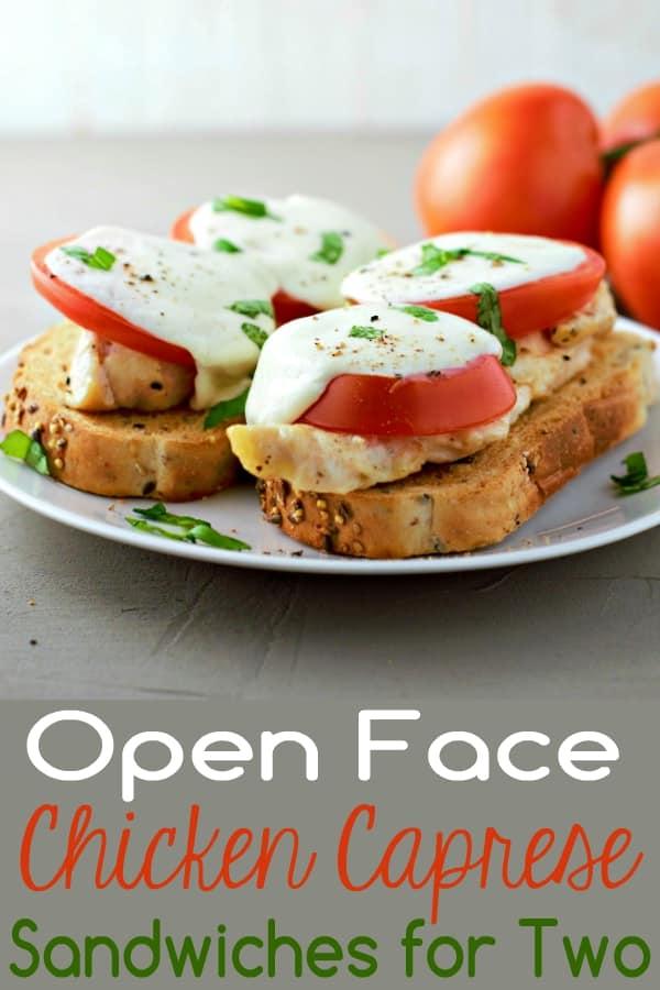 Open Face Chicken Caprese Sandwiches Recipe for Two