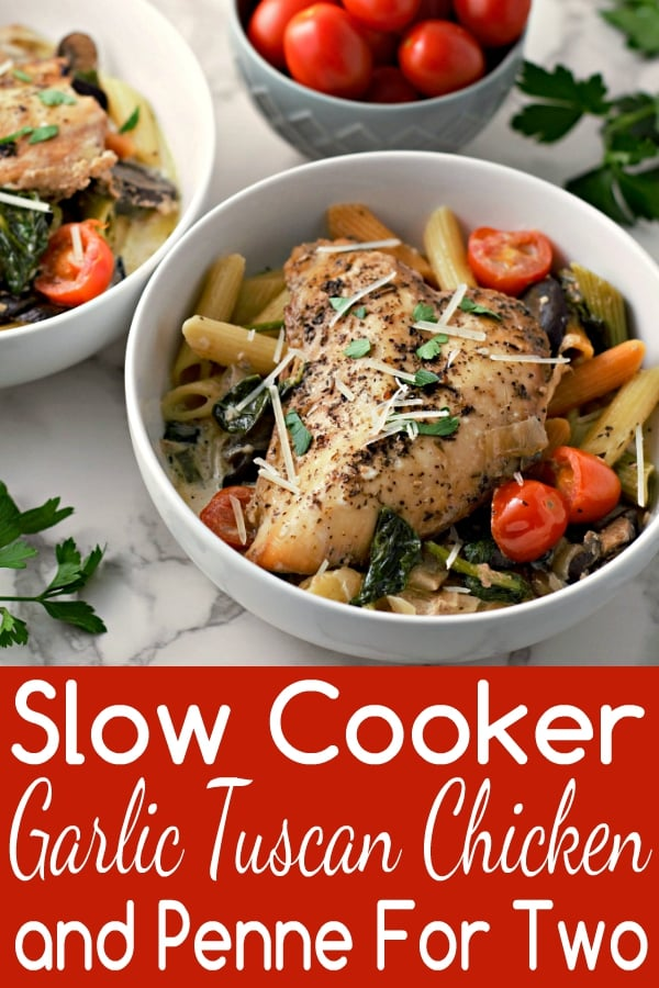 Slow Cooker Garlic Tuscan Chicken and Penne Recipe for Two