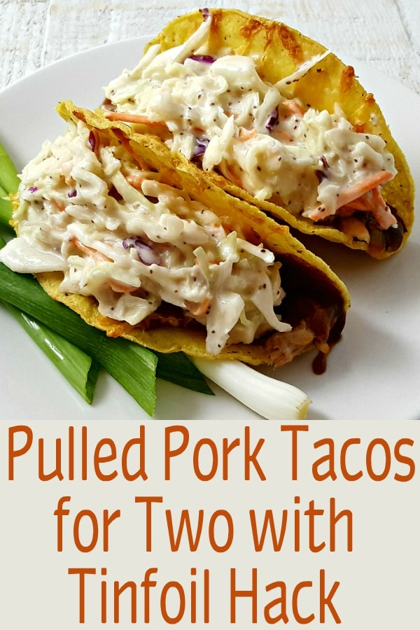 Smoky Pulled Pork Tacos Recipe for Two with tinfoil hack