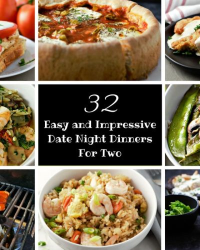 32 Easy Impressive Romantic Dinners for Two