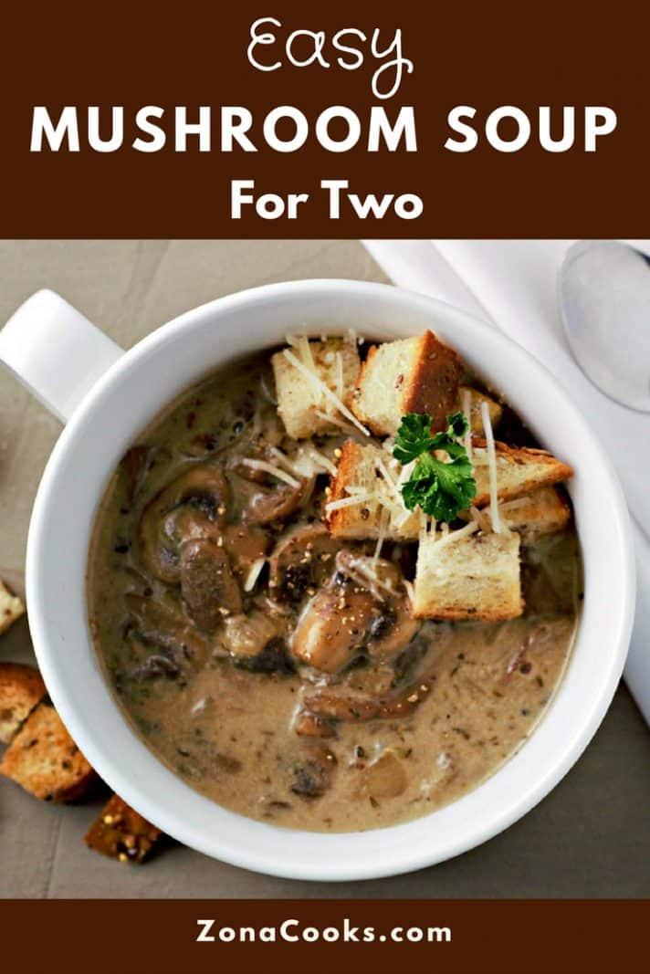 Easy Homemade Mushroom Soup Recipe for Two