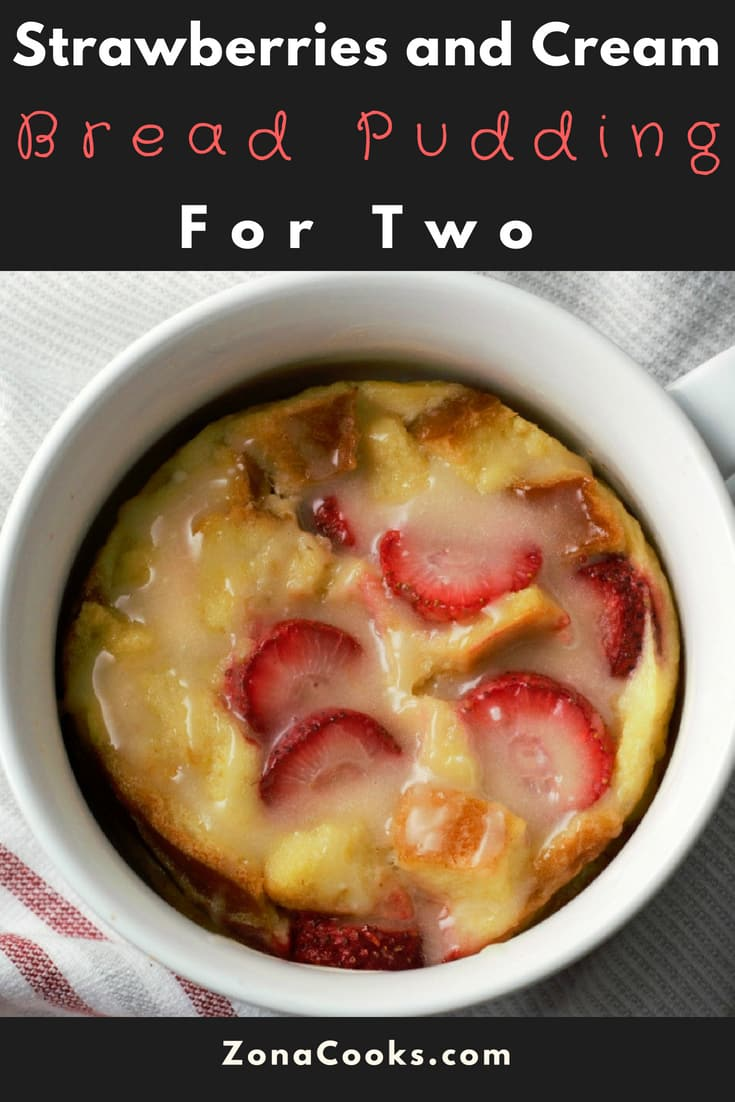 Strawberries and Cream Bread Pudding Recipe for Two