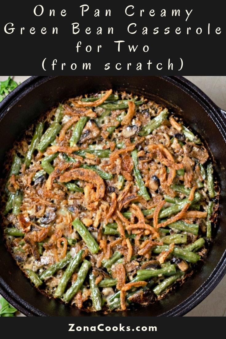 Homemade Creamy Green Bean Casserole Recipe for Two