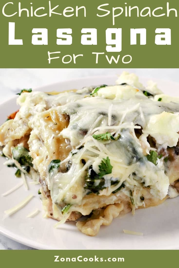 Chicken Spinach Lasagna Recipe for Two