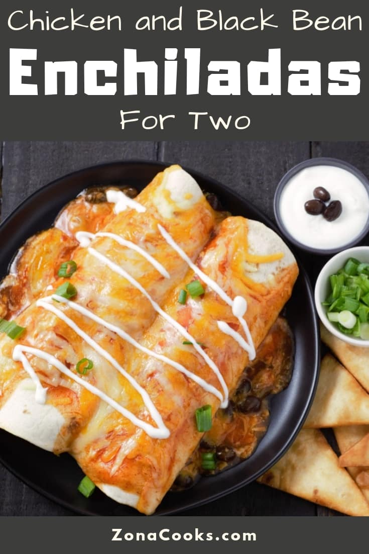 Chicken and Black Bean Enchiladas Recipe for Two