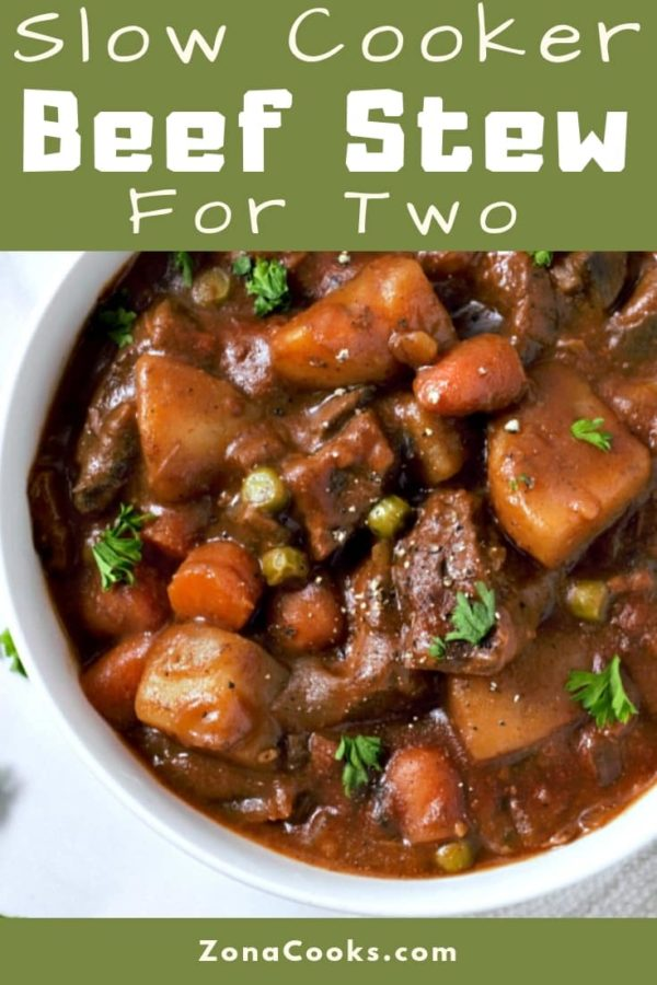 Easy Slow Cooker Beef Stew Small Batch Recipe For Two Zona Cooks