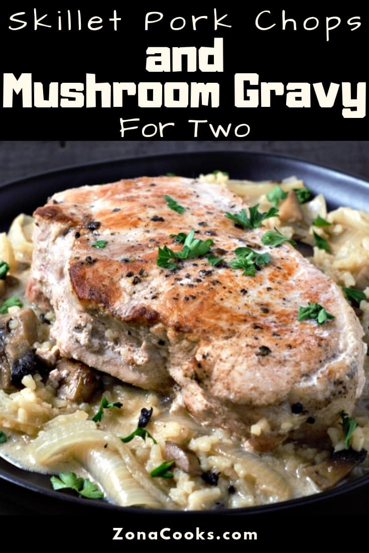 Skillet Pork Chops and Mushroom Gravy Recipe for Two