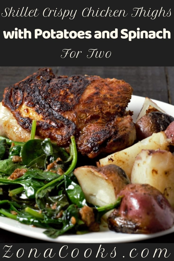 Skillet Crispy Chicken Thighs With Potatoes and Spinach Recipe for Two