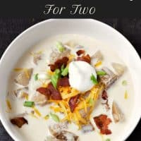 Slow Cooker Loaded Baked Potato Soup Recipe for Two