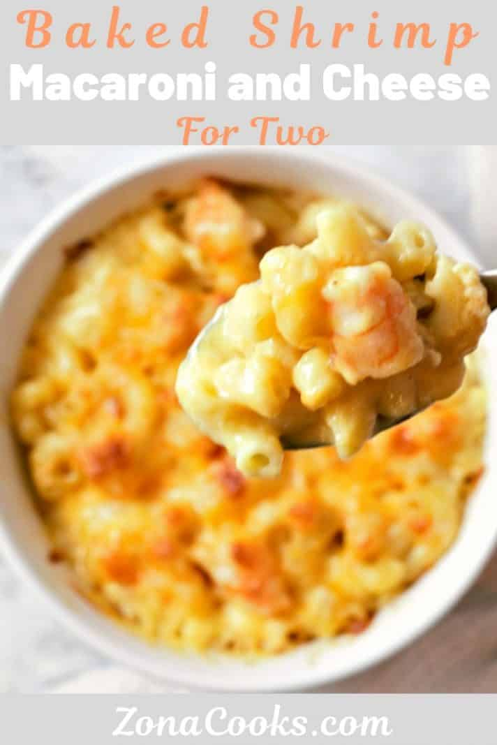 Baked Shrimp Macaroni and Cheese Recipe for Two