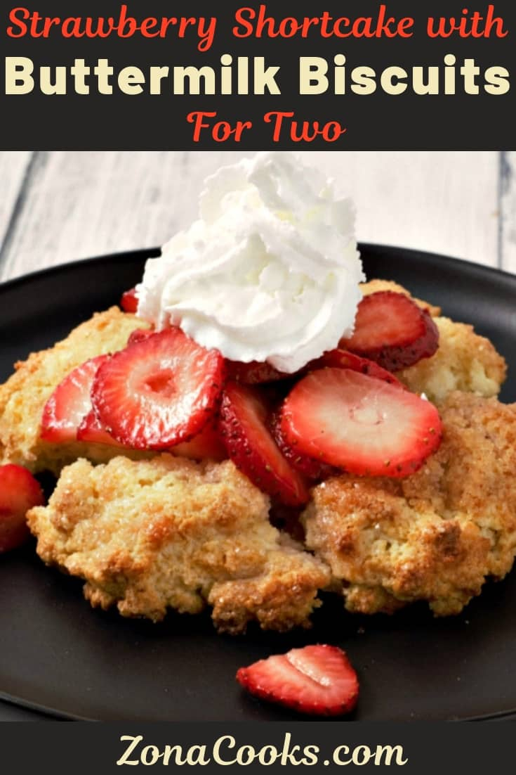 Strawberry Shortcake with Buttermilk Biscuits Recipe for Two