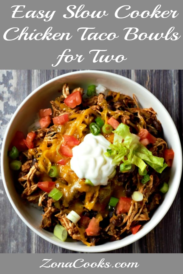 Easy Slow Cooker Chicken Taco Bowls Recipe for Two