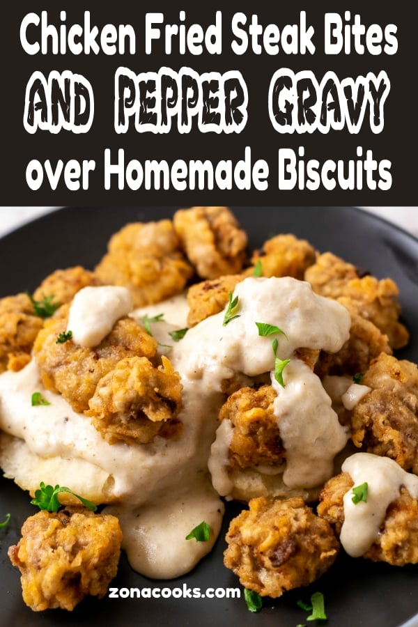 Chicken Fried Steak Bites and Pepper Gravy with Homemade Biscuits graphic