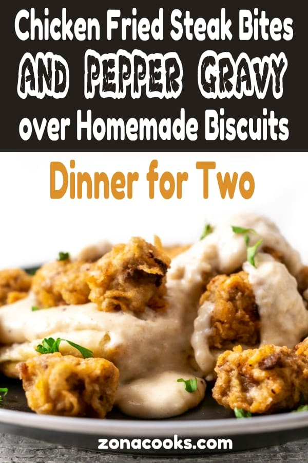 Chicken Fried Steak Bites and Pepper Gravy with Homemade Biscuits dinner for two graphic