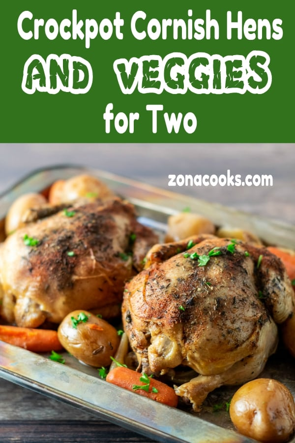 Crockpot Cornish Hens and Veggies Dinner for Two