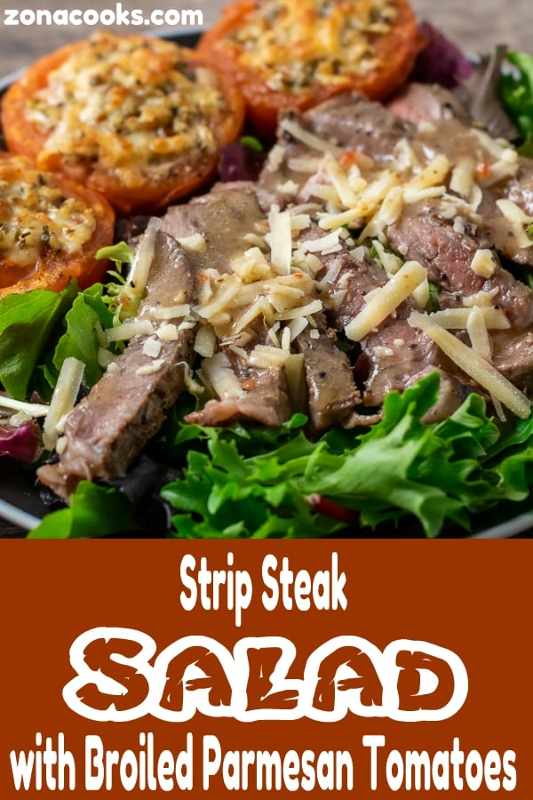 close up of Strip Steak Salad with Broiled Parmesan Tomatoes