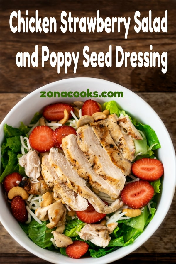 Chicken Strawberry Salad and Poppy Seed Dressing