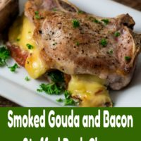 Smoked Gouda and Bacon Stuffed Pork Chops Dinner for Two