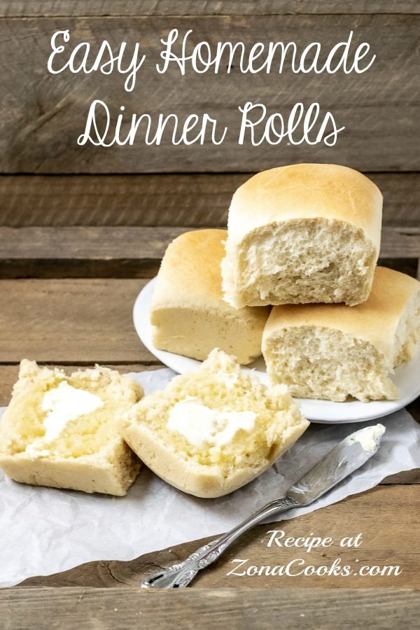 a graphic with three easy homemade dinner rolls stacked on a plate and one dinner roll cut open is spread with butter