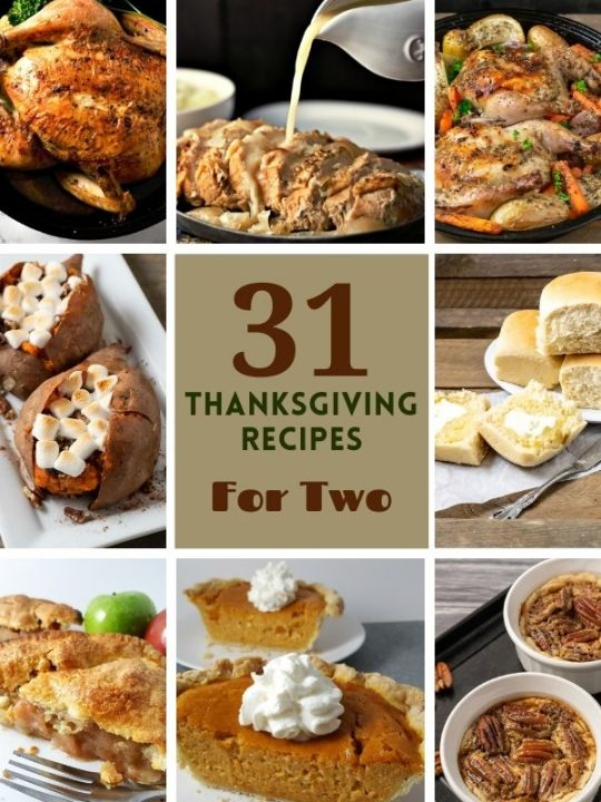 a graphic of 31 Easy Thanksgiving or Christmas Recipes for Two showing 8 finished recipe photos