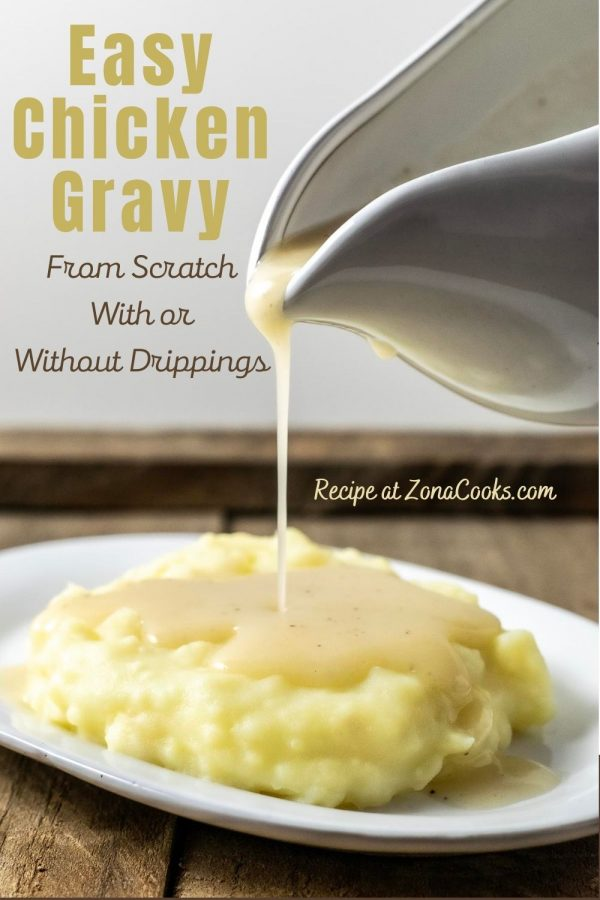 a graphic of Easy Chicken Gravy From Scratch With or Without Drippings