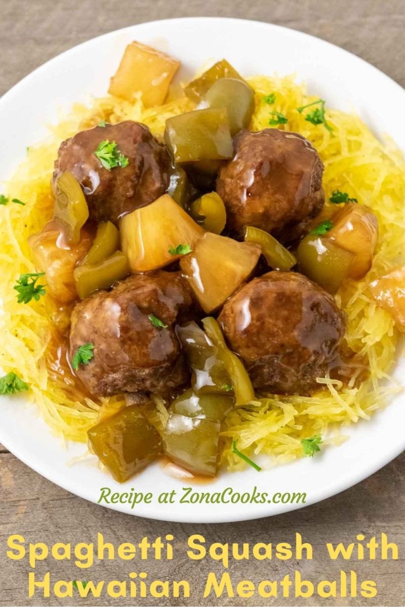 a plate filled with Spaghetti Squash with Hawaiian Meatballs, pineapple, and green peppers.